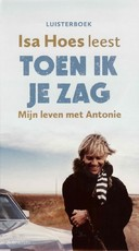 Toen ik je zag - Isa Hoes (ISBN 9789047617365)