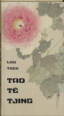 Tao-tê-tjing - Lao-tseu, Amp, J.A. Blok, Amp, H. van Praag (ISBN 9789020233124)