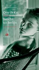 Bericht uit Berlijn - Otto de Kat (ISBN 9789047613350)