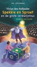 Spekkie en Sproet en de grote verdwijntruc - Vivian den Hollander (ISBN 9789021672793)