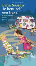 Je bent zelf een heks! - Erna Sassen (ISBN 9789025865696)