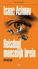 Reisdoel menselijk brein - Isaac Asimov (ISBN 9789047617471)