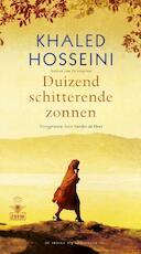 Duizend schitterende zonnen - Khaled Hosseini (ISBN 9789023450627)
