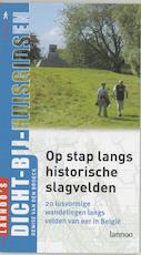 Op stap langs historische slagvelden
