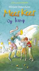 Mees Kees- op kamp (2CD) - Mirjam Oldenhave (ISBN 9789021676326)