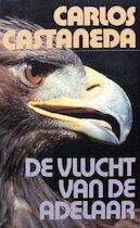 De vlucht van de adelaar - Carlos. Castaneda (ISBN 9789060452240)