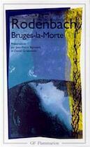 Bruges La Morte - Georges Rodenbach (ISBN 9782080710116)