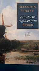Een vlucht regenwulpen - Maarten 'T Hart (ISBN 9789029566896)