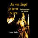 Als een Engel je komt helpen... - Hans Stolp (ISBN 9789020214949)