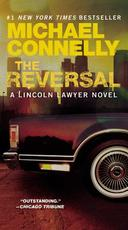 The Reversal - Michael Connelly (ISBN 9780446556750)