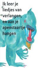 Ik leer je liedjes van verlangen en aan je apenstaartje hangen - Bette Westera (ISBN 9789025747411)