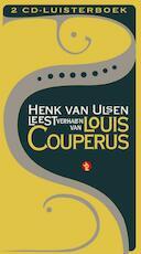 Henk van Ulsen leest verhalen van Louis Couperus - Louis Couperus