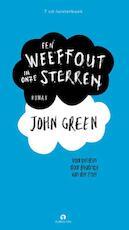Een weeffout in onze sterren - John Green (ISBN 9789047617686)