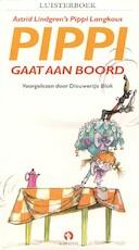 Pippi gaat aan boord - Astrid Lindgren (ISBN 9789047604617)