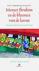 Meneer Ibrahim en de bloemen van de koran - Eric-Emmanuel Schmitt (ISBN 9789047604914)