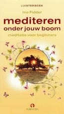 Mediteren onder jouw boom - Ina Fidder (ISBN 9789047610052)