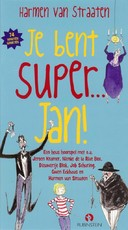 Je bent Super... Jan! - Harmen van Straaten (ISBN 9789047618324)