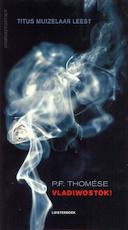 Vladiwostok! - P.F. Thomése (ISBN 9789025439118)