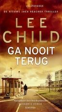 Ga nooit terug - Lee Child (ISBN 9789047615446)
