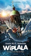 Wiplala - Annie M.G. Schmidt (ISBN 9789045117560)