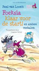 Foeksia klaar voor de start - Paul van Loon (ISBN 9789025867157)
