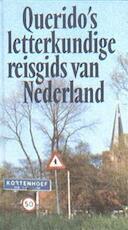 Querido's letterkundige reisgids van Nederland - Willem van Toorn (ISBN 9789021478784)