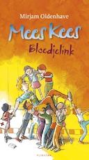 Mees Kees - Bloedjelink - Mirjam Oldenhave (ISBN 9789021675466)