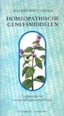 Homeopathische geneesmiddelen - Markus Wiesenauer, F. Neunhoeffer, Gerard Grasman (ISBN 9789060303191)