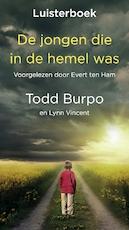 De jongen die in de hemel was - Todd Burpo, Lynn Vincent (ISBN 9789058041166)