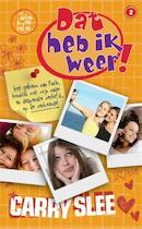 Dat heb ik weer! - Carry Slee (ISBN 9789049923563)