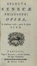 Selecta Senecae philosophi opera - Lucius Annaeus Seneca
