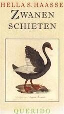 Zwanen schieten - Hella Haasse (ISBN 9789021464718)
