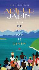 De man van je leven - Arthur Japin (ISBN 9789047615361)