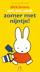 Zon, zee, zand: zomer met Nijntje! - Dick Bruna (ISBN 9789047612186)