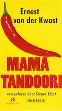 Mama Tandoori - Ernest van der Kwast (ISBN 9789047613169)