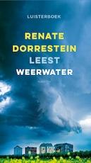 Weerwater - Renate Dorrestein (ISBN 9789047619451)