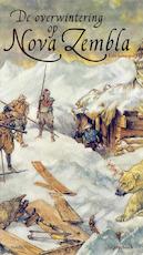 De overwintering op Nova Zembla - Dick Walda (ISBN 9789047615125)