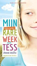Mijn bijzondere rare week met Tess - Anna Woltz (ISBN 9789045118246)