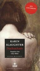 Nachtschade - Karin Slaughter (ISBN 9789403100609)