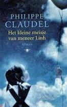 Het kleine meisje van meneer Linh - Philippe Claudel (ISBN 9789023418559)