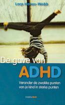 De gave van ADHD - Lara Honos-Webb (ISBN 9789088400186)