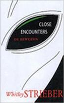 Close encounters - Whitley Strieber, Pieter Janssens (ISBN 9789032506537)