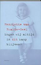 Mogen wij altijd in dit kamp blijven? - H. van Raalte-Geel (ISBN 9789023991618)