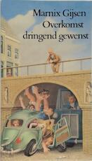 Overkomst dringend gewenst - Marnix Gijsen (ISBN 9789070066208)