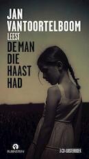 De man die haast had - Jan Vantoortelboom (ISBN 9789047617914)
