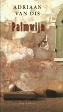 Palmwijn - Adriaan van Dis (ISBN 9789029054331)