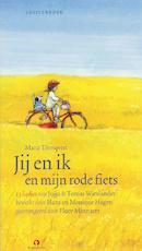 Jij en ik en mijn rode fiets - Jujja Wieslander, Tomas Wieslander, Hans Hagen, Monique Hagen (ISBN 9789047610595)
