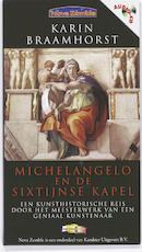 Michelangelo en de Sixtijnse kapel - Karin Braamhorst (ISBN 9789061120186)