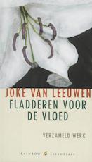 Fladderen voor de vloed - Joke van Leeuwen (ISBN 9789041740489)