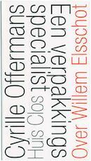 Een verpakkingsspecialist - Cyrille Offermans (ISBN 9789079020089)